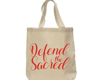 Defend the Sacred Tote Bag