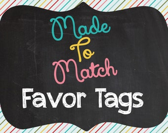 Printable Made To Match Favor Tags - Made To Match Any Invitation Design In The Shiny Sparkly Parties Shop