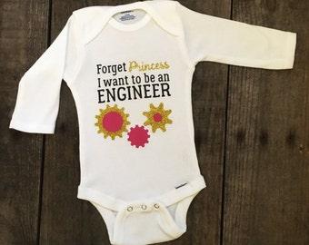 Engineer Bodysuit- Engineer Baby - Future Engineer - Engineer Gifts - Forget Princess I Want To Be An Engineer - Baby Engineer