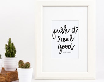 Salt-N-Pepa Push Hand-lettered Print (free shipping!*)