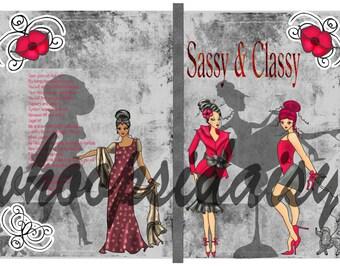 Sassy and Classy