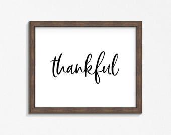 Thankful Farmhouse Print, Black and White Typography Print, Quote Wall Art, DIY, Printable