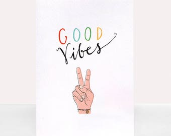 Good Vibes - Greetings Card