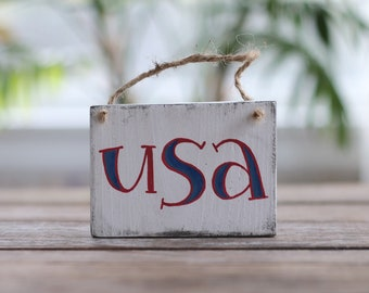 Patriotic Ornament, USA Wood Sign, Patriotic Wood Sign, Small Sign, Rustic Wood Sign, Patriotic Decor, Primitive Decor, White USA Sign