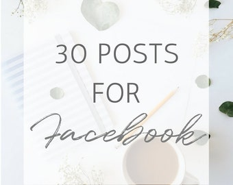 Facebook Posts, 30 Facebook Posts, Social Media Marketing, Social Media Posts, Facebook Marketing, Social Media Help, Content for Facebook
