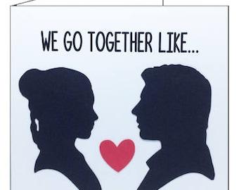 Love greetings card, square. We Go Together Like... Princess Leia & Han  Solo Valentine