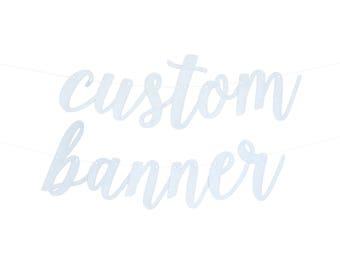 Custom Script Letter Paper Banner - Customizable Colors