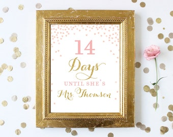 Bridal Shower Countdown Sign Printable . Days until she is a Mrs. . Pink and Gold Glitter Bridal Shower Signs . Personalized Download