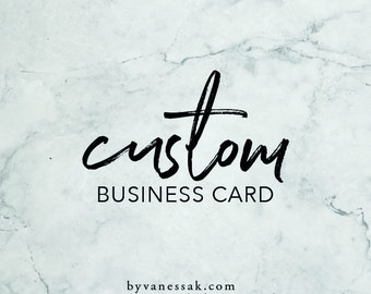 Custom Business Card Design / Graphic Design for Small Business / Business Branding