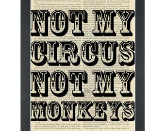 Funny Quote Not My Circus Dictionary Art Print