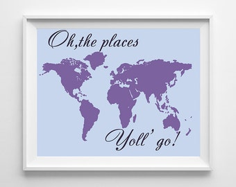 Oh the places you'll go - 8x10 printable world map girls room decor INSTANT DOWNLOAD