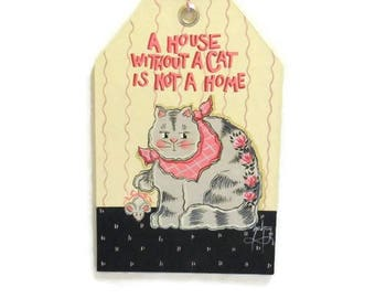 Tole Painted Cat Sign | A House Without A Cat Is Not A Home | Cat & Mouse Sign