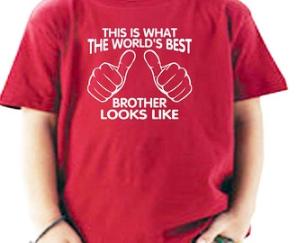 Children kids t-shirt. Big brother t-shirt. This is what the world's best brother looks like. Toddler t-shirt.. Little brother t-shirt