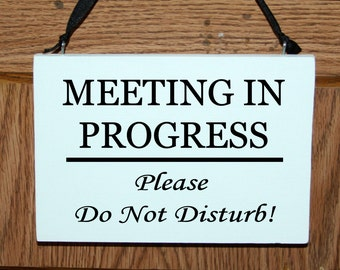 meeting in progress please do not disturb wood door hanger sign