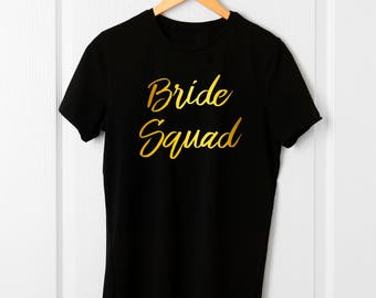 Brides squad etsy for Bucket squad gold shirt