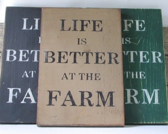 Life is Better at the Farm Wooden Sign, Life is Better at the Farm Distressed Sign, Life is Better at the Farm Rustic Sign, Handmade Sign