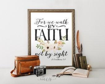 Printable art, Scripture art print, For we walk by faith not by sight 2 Corinthians 5 7 Bible verse art print Bible art HEART OF LIFE Design