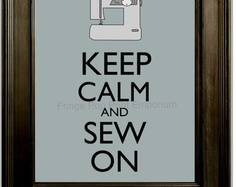 Keep Calm Sewing Art Print 8 x 10 - Keep Calm and Sew On - Gift for Sewers - Clothing Designers - Fashion Design