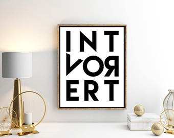 Introvert Digital Download Printables Introverts Art For Introverts Bold Art Introvert Introvert Print Printable art Instant Downlaod
