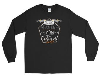 Easy Halloween Costume - Pretty Mom Long Sleeve T-Shirt