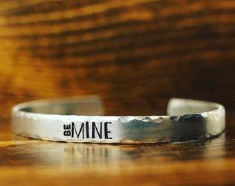 Be mine, Valentine's Day Gift, Gift for her, Gift for Him, Valentine's Jewelry, Personalized Gift, Custom Bracelet, Cuff Bracelet, Handmade