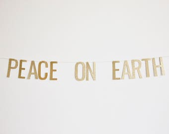 Peace On Earth Banner - Glitter Christmas Banner, Holiday Party Banner