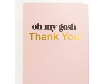 thank you card - oh my gosh letterpress and gold