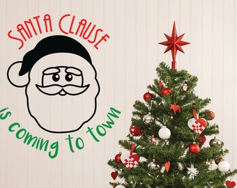 Santa Wall Decal, Santa Clause Decal, Christmas Wall Decal, Santa Clause is Coming to Town, Home Decor, Christmas Decor, Christmas Party