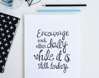 Encourage, Bible Verse, Scripture, Inspiring Motivational Quote, Illustration, Hand Lettering Encouragement, art print, home decor, wall art