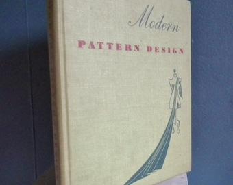 Vintage 1940s Dressmaking Book - Modern Pattern Design by Harriet Pepin  - 40s sewing book - lingerie dresses coats children's clothes etc