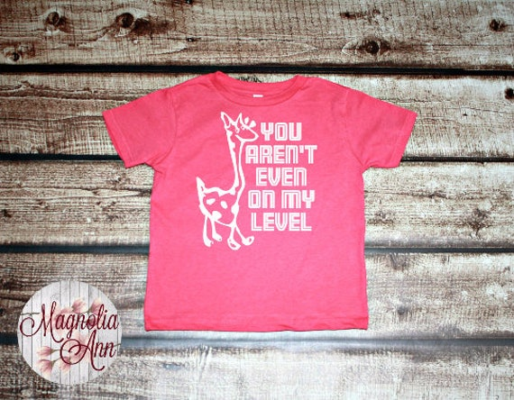 You Aren't Even On My Level, Giraffe Drawing, Toddler T-Shirt, Toddler Graphic Tee, Toddler Shirt,  Trendy Tee, Toddler Clothes
