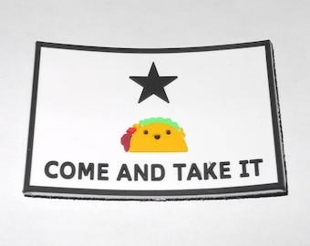 Come & Take It Taco PVC Morale Patch