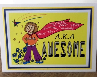 Card for Mum/ Mom/ Mummy/ Mother/ Ma/ Mommy. Super Mum A.K.A AWESOME greetings card ! Blank,handmade for birthday, get well, thinking of you