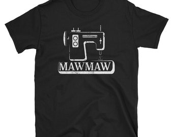 Mawmaw Shirt Antique Sewing Machine Vintage Sewing