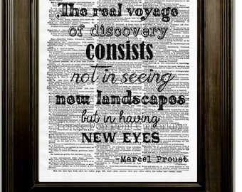 Marcel Proust Quote Art Print 8 x 10 Dictionary Page - The voyage of discovery is not in seeking new landscapes but in having new eyes