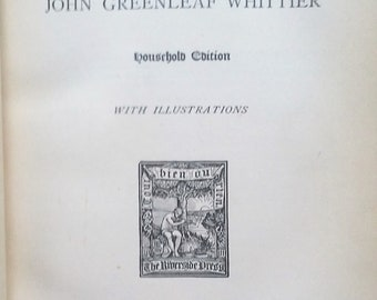 1892 The Complete Poetical Works of John Greenleaf Whittier Household Edition with Illustrations