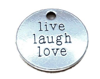 6 Live Laugh Love Charm Pendants Antique Silver Tone, Round Inspirational Tag, Letter Pendant, Love Charm, Word Charms, 19mm, C138