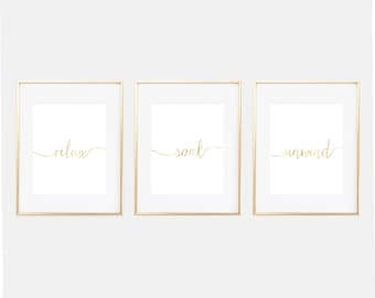 Wonderful Bathroom Art Prints, Bathroom Wall Decor, Relax Soak Unwind, Bathroom Wall  Art, Set Of Three, Faux Gold Wall Art, Bathroom Decor