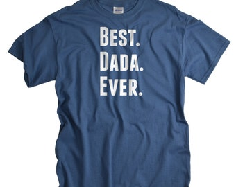 Daddy Shirt Best Dada Ever Father's Day Gifts for Dad from Kids T-shirt gift for new dad daddy for Father's Day