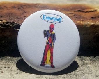 CWA Deadpool Engorgio 1 inch Button