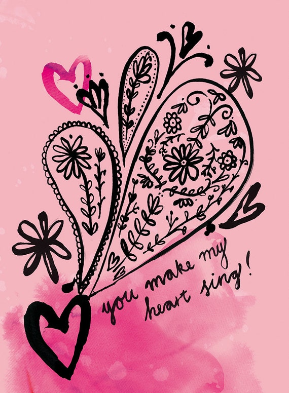 You make my heart sing! Love, Engagement, Valentines Card instant printable digital download