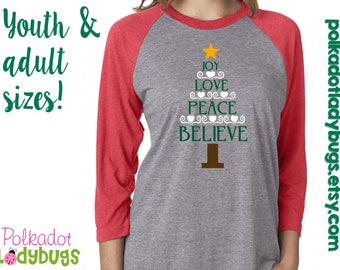 Joy Love Peace Believe Christmas Raglan Baseball Shirt Custom T-shirt Youth Adult Sizes Available