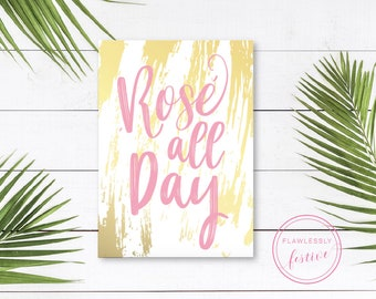 Rose All Day Printable