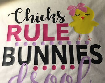 Chick's Rule Bunnies Drool
