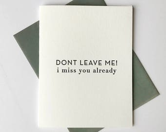 Letterpress Love & Friendship card - Don't Leave