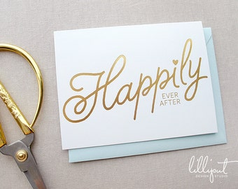 Happily Ever After | Gold Foil Wedding Card
