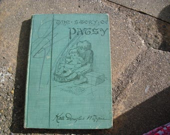 Vintage Children's Book The Story of Patsy by Kate Douglas Wiggin