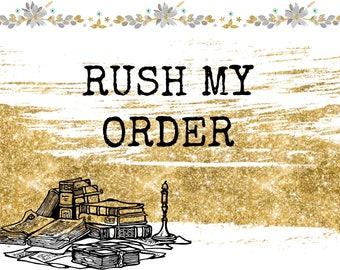 Rush My Order, Rush Order, Expedite Order