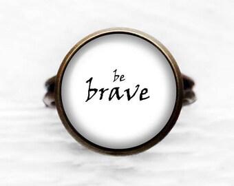 Be Brave Adjustable Ring