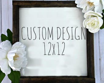 Custom Wood Sign | 12 x 12 | rustic decor | wood sign | farmhouse | wall decor